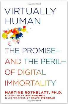 http://hplusmagazine.com/2014/09/09/book-review-virtually-human-martine-rothblatt/