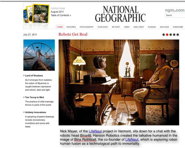 LifeNaut Project & Bina48 robot are featured in National Geographic 8/11
